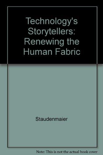 9780262192378: Technology's Storytellers: Reweaving the Human Fabric