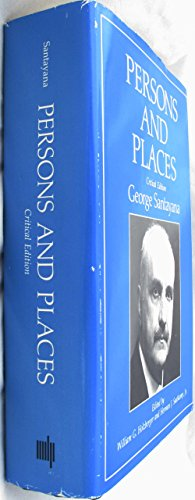 9780262192385: Persons and Places (Works of George Santayana)