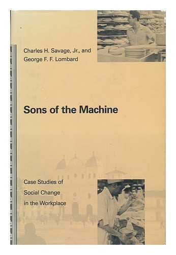 9780262192439: Sons of the Machine: Case Studies of Social Change in the Workplace (Organization Studies)
