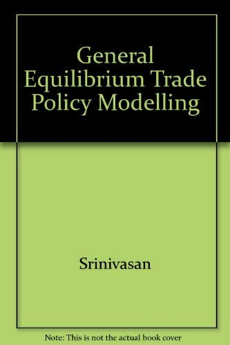 Stock image for General Equilibrium Trade Policy Modeling for sale by Better World Books