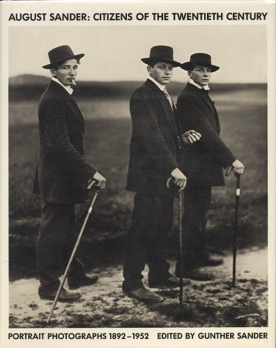9780262192484: August Sander: Citizens of the 20th Century: Portrait Photographs 1892-1952