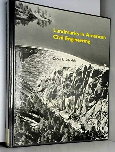 Landmarks in American Civil Engineering: Daniel L. Schodek