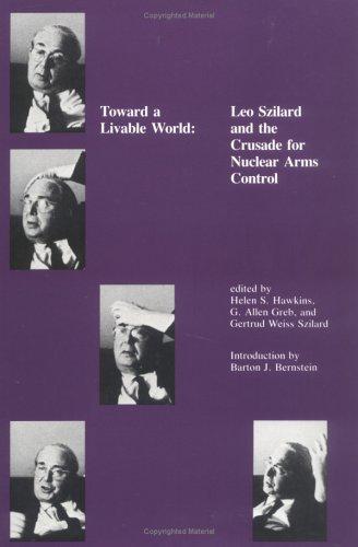 Toward a Livable World: Leo Szilard and: n/a