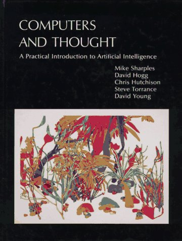 9780262192859: Computers and Thought: Practical Introduction to Artificial Intelligence (Explorations in Cognitive Science)