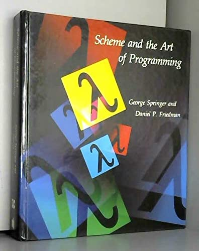 9780262192880: Scheme and the Art of Programming