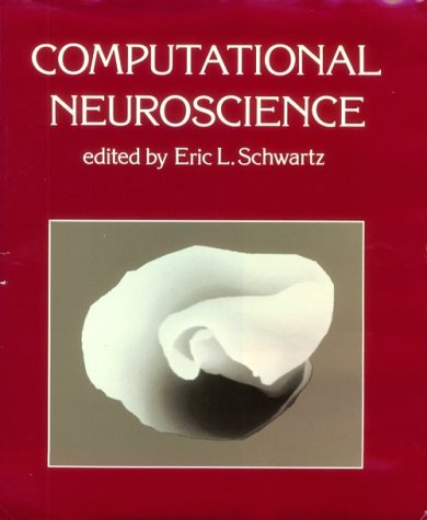 9780262192910: Computational Neuroscience (System Development Foundation Benchmark Series)