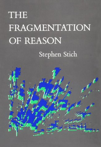 9780262192934: The Fragmentation of Reason: Preface to a Pragmatic Theory of Cognitive Evaluation