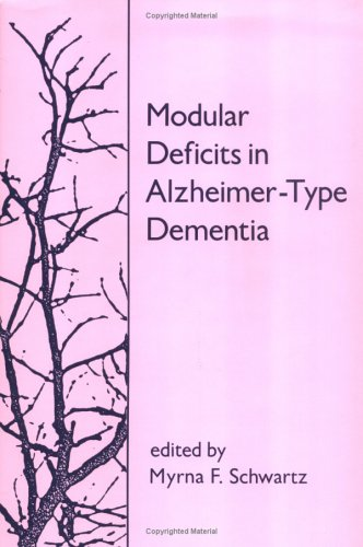 9780262192989: Modular Deficits in Alzheimer-Type Dementia (Issues in the Biology of Language and Cognition)