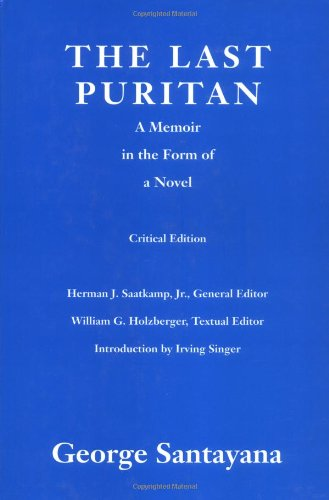 9780262193283: The Last Puritan: A Memoir in the Form of a Novel (Works of George Santayana)