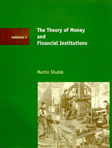 9780262193443: The Theory of Money and Financial Institutions, Vol. 1