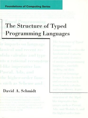 9780262193498: The Structure of Typed Programming Languages (Foundations of Computing)