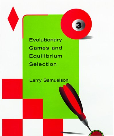 9780262193825: Evolutionary Games and Equilibrium Selection (Economic Learning and Social Evolution)