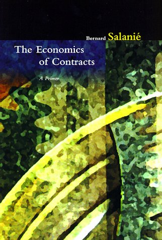 9780262193863: The Economics of Contracts: A Primer