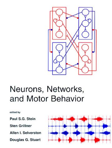 9780262193900: Neurons, Networks, and Motor Behavior (Computational Neuroscience)