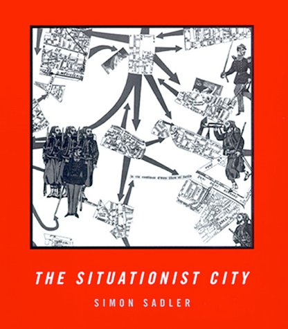 9780262193924: The Situationist City (MIT Press)