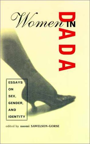 9780262194099: Women in Dada: Essays on Sex, Gender, and Identity