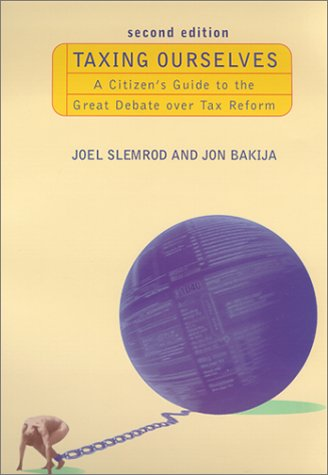 9780262194297: Taxing Ourselves - 2nd Edition: A Citizen's Guide to the Great Debate over Tax Reform