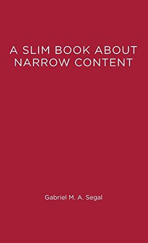 A Slim Book About Narrow Content (Hardback): Gabriel M. A. Segal