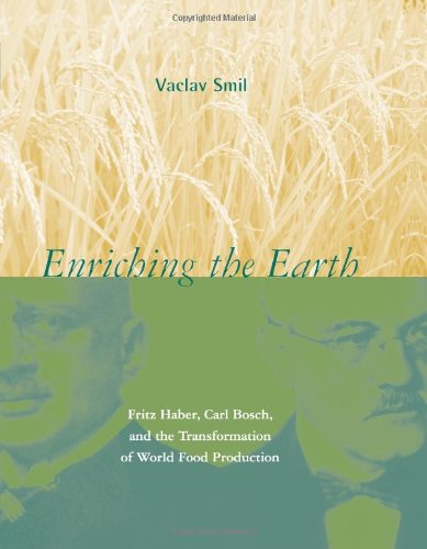 9780262194495: Enriching the Earth: Fritz Haber, Carl Bosch, and the Transformation of World Food Production