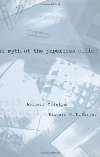 9780262194648: The Myth of the Paperless Office