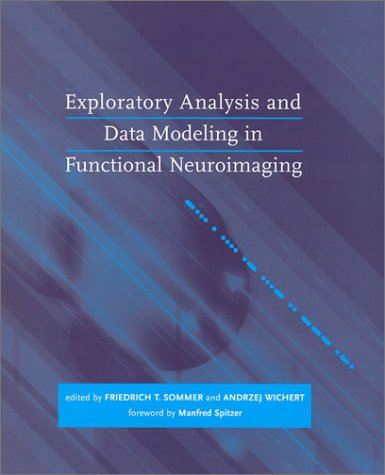 9780262194815: Exploratory Analysis and Data Modeling in Functional Neuroimaging (Neural Information Processing)