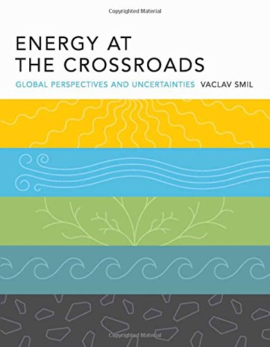 9780262194921: Energy at the Crossroads: Global Perspectives and Uncertainties