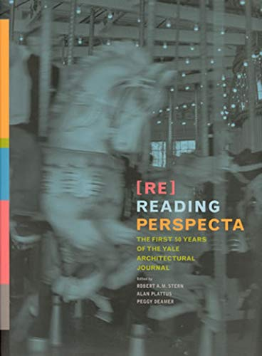 9780262195065: Re Reading Perspecta: The First Fifty Years of the Yale Architecutural Journal
