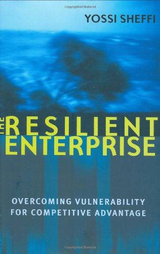 9780262195379: The Resilient Enterprise: Overcoming Vulnerability for Competitive Advantage