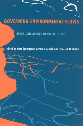 9780262195454: Governing Environmental Flows: Global Challenges to Social Theory (MIT Press)