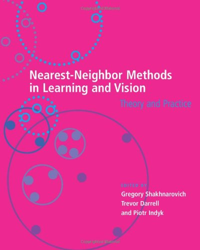 9780262195478: Nearest-Neighbor Methods in Learning and Vision: Theory and Practice (Neural Information Processing series)