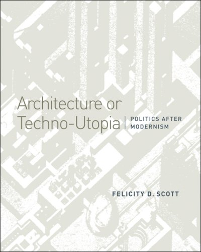 9780262195621: Architecture or Techno-Utopia: Politics After Modernism