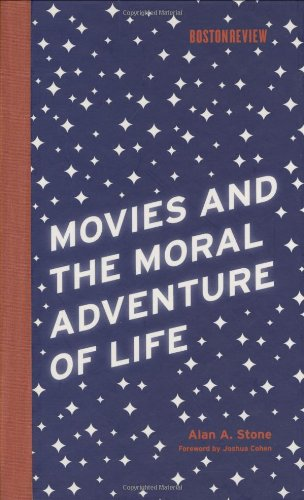 9780262195676: Movies and the Moral Adventure of Life (Boston Review Books)