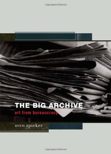 9780262195706: The Big Archive - Art From Bureaucracy