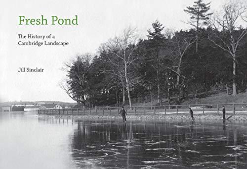 9780262195911: Fresh Pond: The History of a Cambridge Landscape