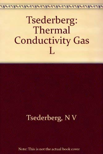 9780262200042: Thermal Conductivity of Gases and Liquids