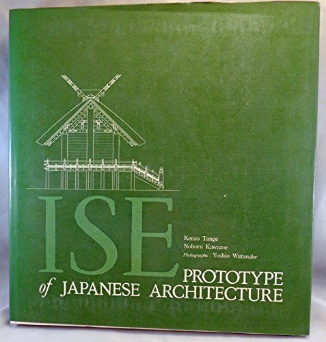 9780262200066: Ise: Prototype of Japanese Architecture