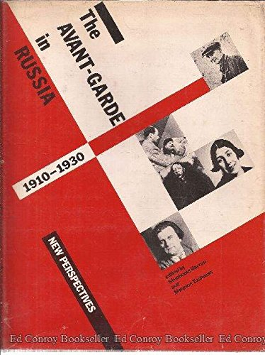 The Avant-Garde in Russia 1910-1930. New Perspectives