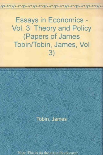 9780262200424: Essays in Economics - Vol. 3: Theory and Policy (Papers of James Tobin/Tobin, James, Vol 3)