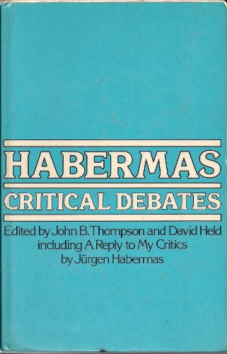 9780262200431: Thompson: Habermas Critical Debates (Cloth)