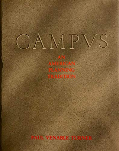 9780262200479: Campus: An American Planning Tradition (The Architectural History Foundation/MIT Press series)
