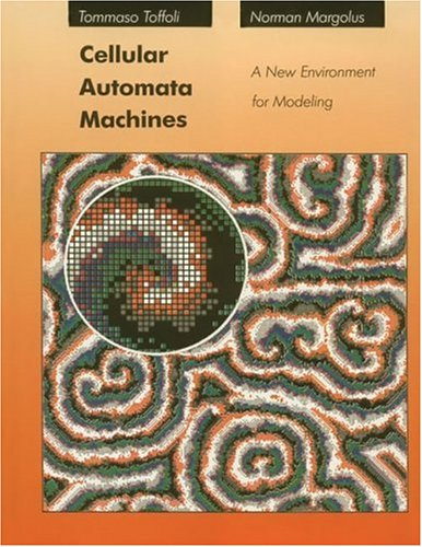 9780262200608: Cellular Automata Machines: A New Environment for Modeling (Scientific Computation)