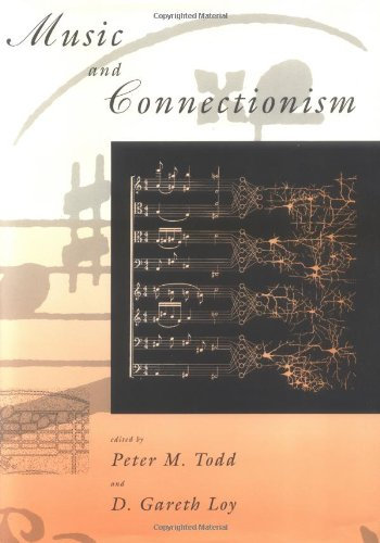 Music and Connectionism.: Peter M. Todd and D. Gareth Loy.