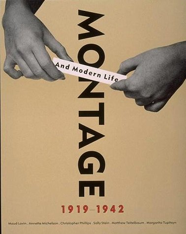 9780262200912: Montage and Modern Life: 1919-1942