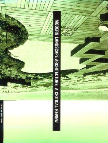 9780262200929: Modern Landscape Architecture: A Critical Review