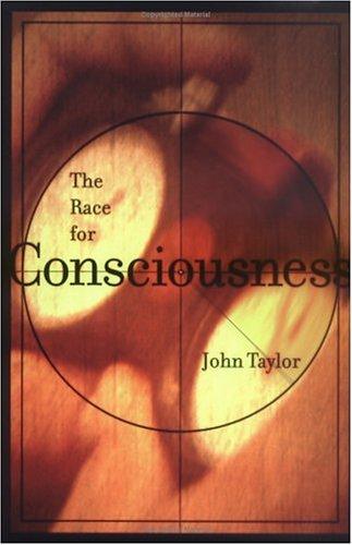 The Race for Consciousness (Bradford Books): Taylor, John G.