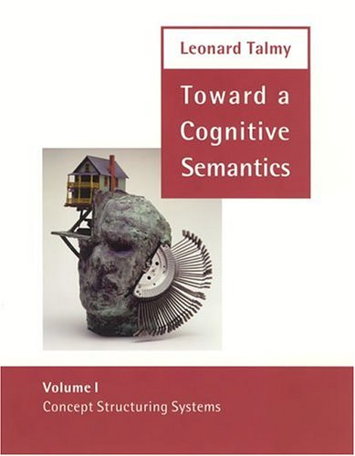 9780262201223: Toward a Cognitive Semantics: Volume 1: Concept Structuring Systems and Volume 2: Typology and Process in Concept Structuring