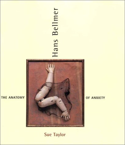 9780262201308: Hans Bellmer: The Anatomy of Anxiety