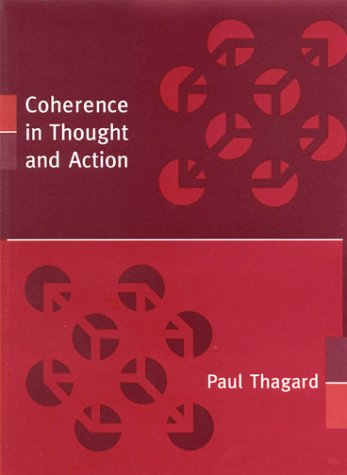 9780262201315: Coherence in Thought and Action (Life and Mind: Philosophical Issues in Biology and Psychology)