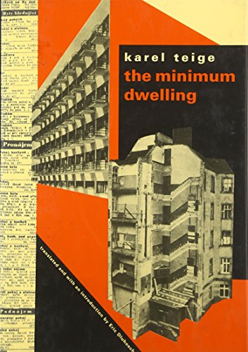 The Minimum Dwelling: Karel Teige