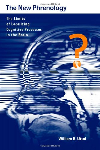 9780262210171: The New Phrenology: The Limits of Localizing Cognitive Processes in the Brain (Life and Mind: Philosophical Issues in Biology and Psychology)